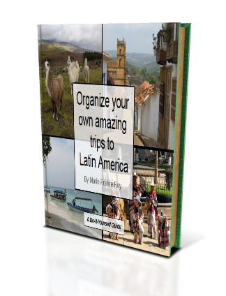 Organize your own amazing trips to Latin America e-book
