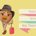 Happy 2nd Birthday BigTravelNut