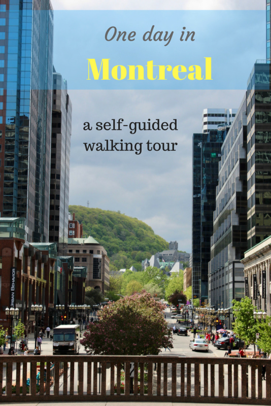 One day in Montreal, a self-guided walking tour